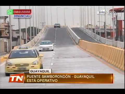 Puente Samborondón - Guayaquil está operativo