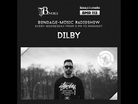 Bondage Music Radio - Edition 113 mixed by Dilby