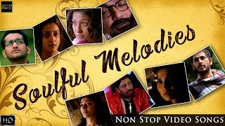 nonstop bengali soulful melodies video songs jukebox sad songs bengali melodious songs
