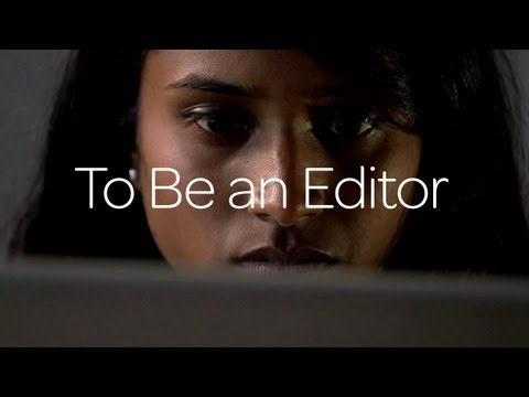 To Be An Editor