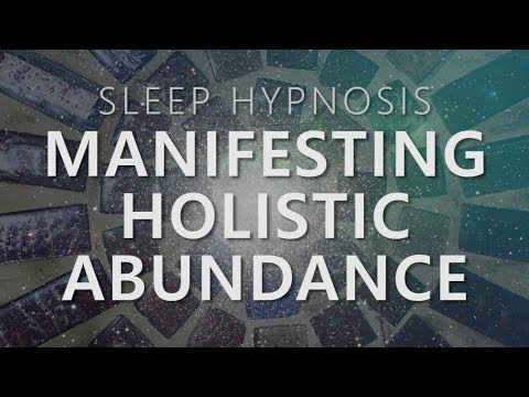 Sleep Hypnosis for Manifesting Holistic Abundance: Unlock 7 Dimensions Law of Attraction