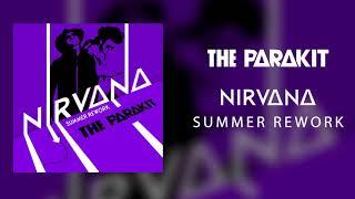 The Parakit - Nirvana (Summer Rework)
