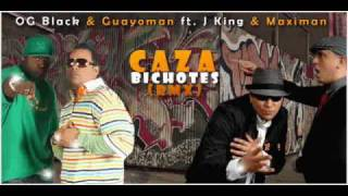 Caza los Bichotes - OG Black & Guayo Ft  J King & Maximan