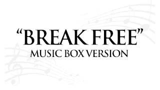 """BREAK FREE"" BY ARIANA GRANDE - MUSIC BOX TRIBUTE"