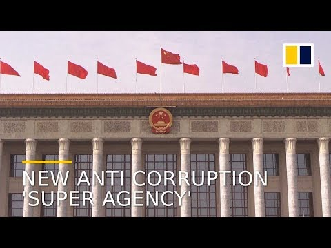 What you need to know about China's new anti-graft 'super agency'