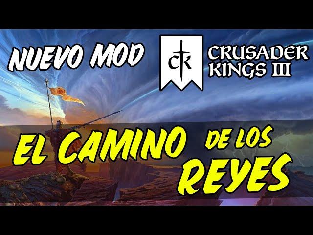 Jugando a El Camino de los Reyes [MOD de Archivo de las Tormentas] - Crusader Kings 3