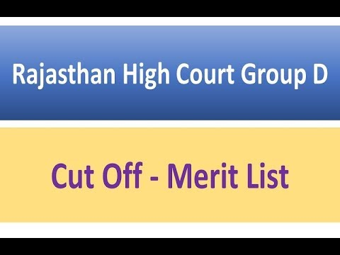 Rajasthan High Court [ RHC ] Cut Off Group D Merit List 2018