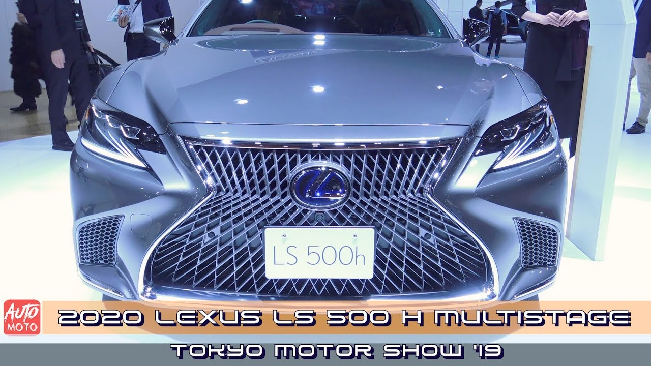 2020 Lexus Ls 500 H Multistage Exterior And Interior Tokyo Motor Show 2019