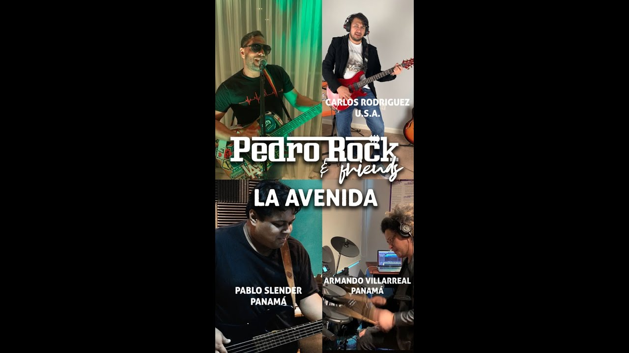 "Pedro Rock and Friends ""La Avenida"""