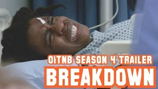 Orange is the New Black - Season 4 - Official Trailer [BREAKDOWN]
