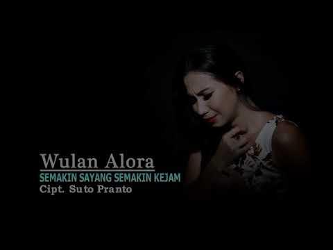 Semakin Sayang Semakin Kejam _ Wulan Alora @ Offiline music Video HD