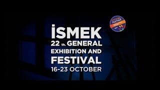 İSMEK 22nd Year General Exhibition and Festival Begins