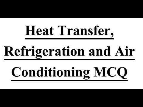 Mechanical Engineering mcq on # Heat Transfer, Refrigeration and Air Conditioning - PART-1