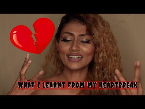 LESSONS I LEARNT FROM MY HEARTBREAK | Shru- tea with Bosslady Shruti