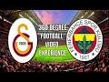 360 video football experience / Galatasaray Fenerbahce (360)