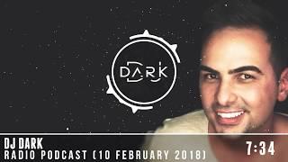 Dj Dark Radio Podcast (10 February 2018)