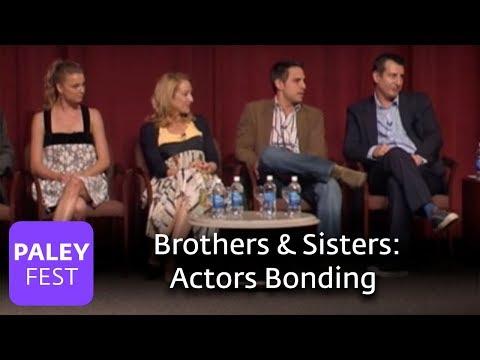 Brothers & Sisters  Actors Bonding