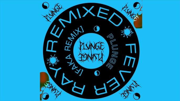 07fe8802bd Fever Ray - Plunge (FAKA Remix)