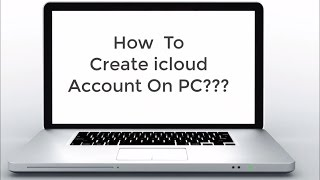 How To Create icloud Account On Your Computer 2017 | Make apple id on your PC
