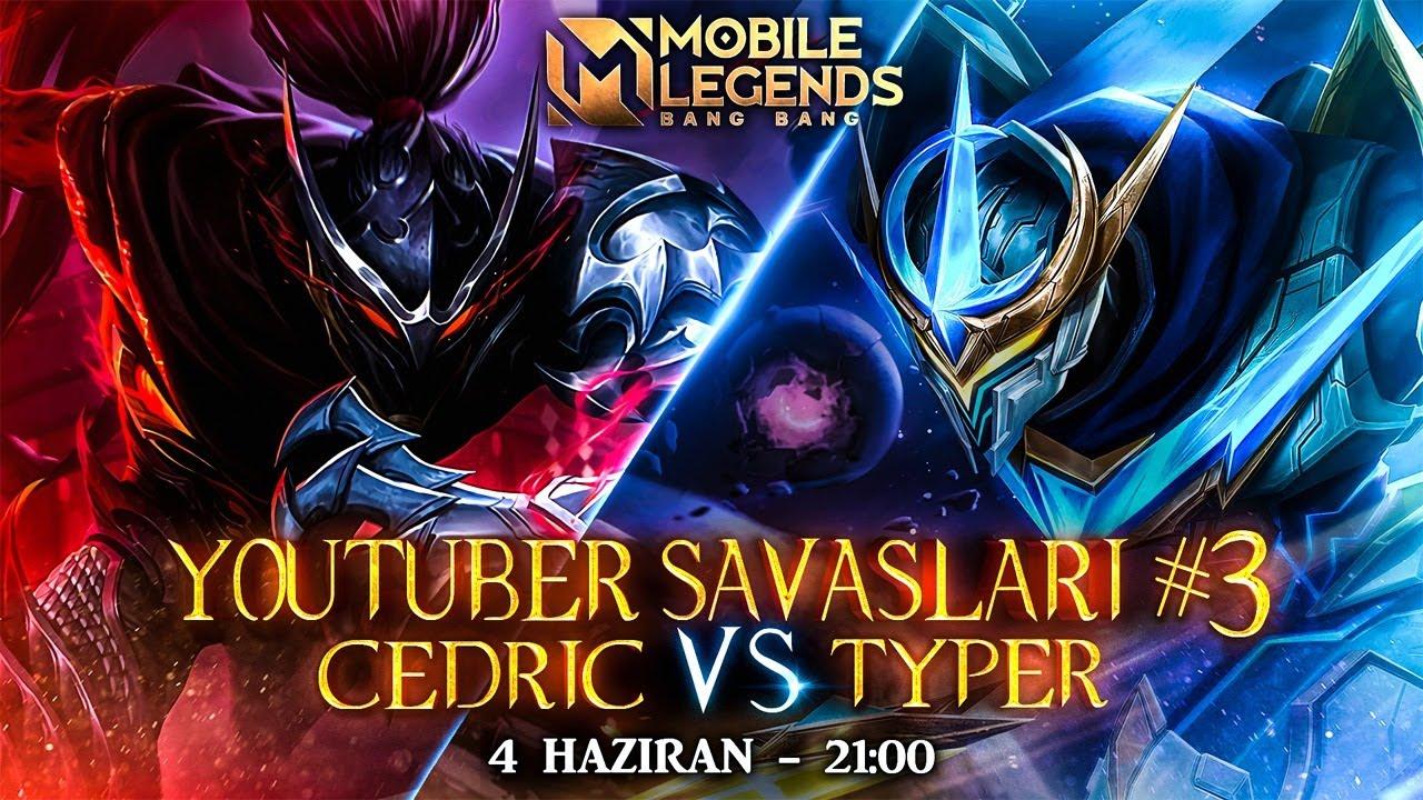 Youtuber Savaşları #3 | Cedric vs Typer | Mobile Legends: Bang Bang | Türkiye