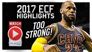 LeBron James ECF Offense Highlights VS Celtics 2017 Playoffs - TOO STRONG!