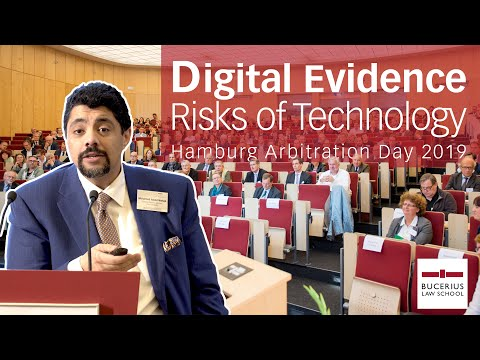 HIAD19: Risks of Technology – Digital Evidence in Arbitration | Prof. Dr. Mohamed S. Abdel Wahab