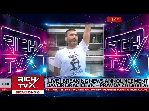 [LIVE] Rich TVX Breaking News Announcement – Davor Dragičević – Pravda Za Davida