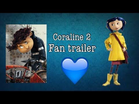 Coraline 2 Fan Trailer Youtube