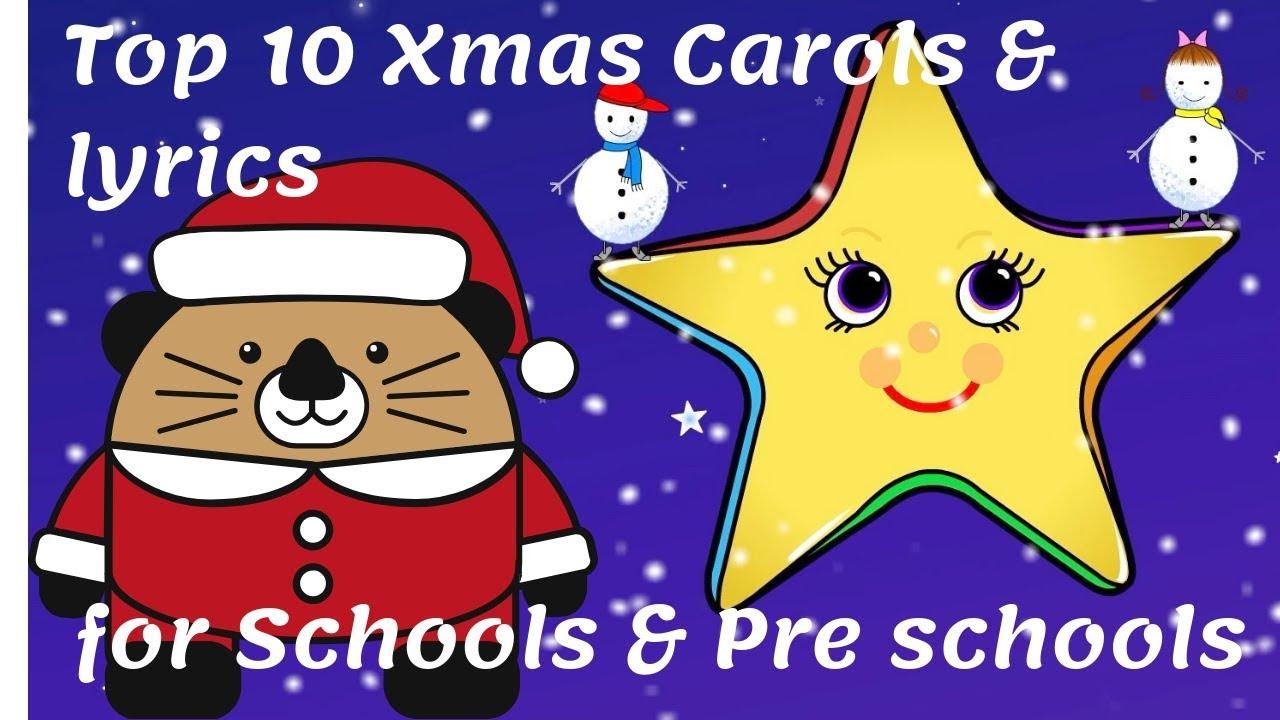 top 10 christmas carols lyrics for schools preschools 2018