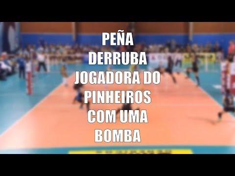 PEÑA DERRUBA JOGADORA DO PINHEIROS COM UMA BOMBA!