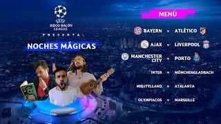 BAYERN v ATLÉTICO | AJAX v LIVERPOOL | CITY v PORTO (y toda la jornada) | Noches Mágicas