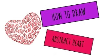 How To Draw Abstract Love Symbol -Easy!!!1