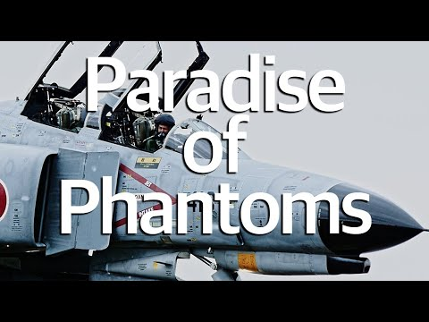 The Paradise of Phantoms     百里基地 F-4 & RF-4 ファントム