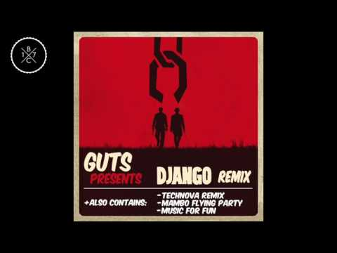 Guts - Django Remix - Django EP (2013)
