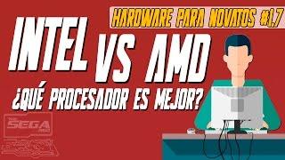 Intel vs AMD: ¿Qué Procesador es Mejor? | Hardware Para Novatos