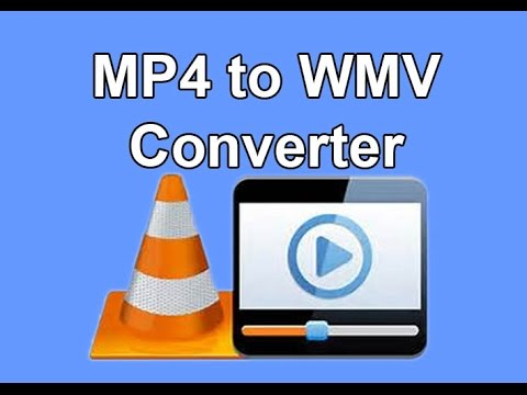 How To Convert Mp4 To Windows Media Player