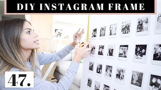 How To Create an Instagram Frame (DIY Apartment Decor) + A Day of Press Events