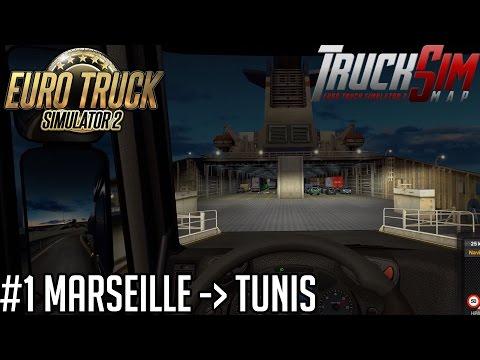 Euro Truck Simulator 2 Trucksim Map - Marseille  Tunis #1