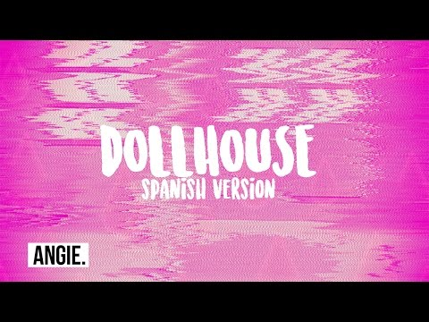 Melanie Martinez - Dollhouse (spanish version)