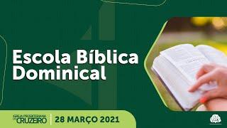 EBD - IPB Cruzeiro 28/03/2021