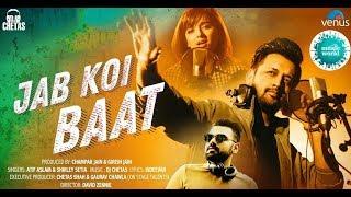 Jab Koi Baat   lyrical video   Shirley Setia , Atif Aslam    MuSiC WoRlD