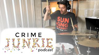 Crime Junkie Podcast (A Drum Cover)
