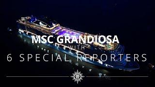 Special reporters for MSC Grandiosa's Christening