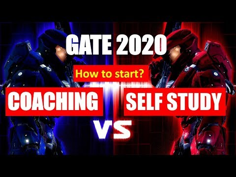 GATE 2019: Coaching vs Self Study | How to start | Which is better ?