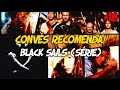Convés Recomenda - Black Sails (Série de piratas) + Mini review! (PT-BR)