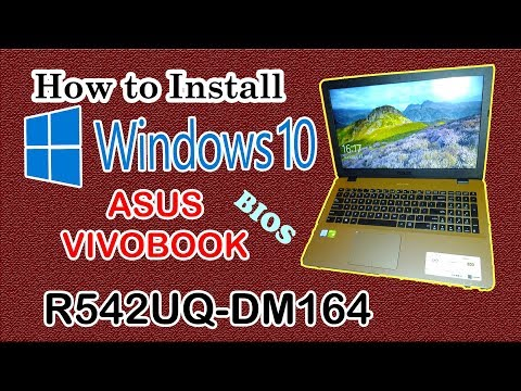 how-to-install-windows-10-on-asus-vivobook-r542uq-dm164---bios-update---part-2-|-som-tips