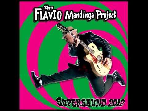 Flavio Mandinga Project - Supersaund