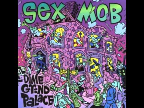 Sex Mob - Blue and Sentimental
