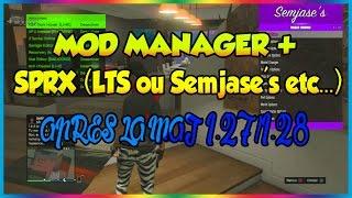 [TUTO/FR] (GTA V) COMMENT AVOIR LE MOD MANAGER ET SON MOD MENU SPRX EN 1.27/1.28