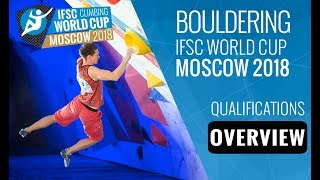 Ifsc climbing world cup moscow 2018 - bouldering qualifications overview